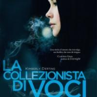 La collezionista di voci di Kimberly Derting (Mondadori)