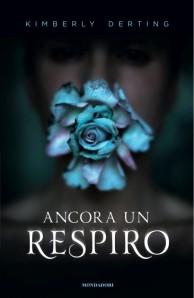Kimberly Derting: Ancora un respiro (Mondadori)