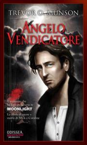 Trevor O.Munson: Angelo Vendicatore (Delos Books - Odissea Paranormal)