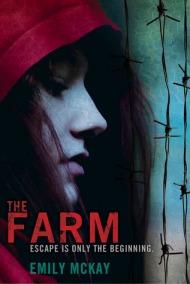 Emily McKay - The Farm