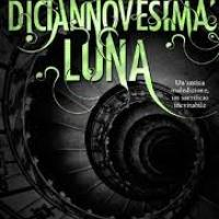 Giugno 2013: La diciannovesima luna di Kami Garcia e Margaret Stohl (Mondadori)