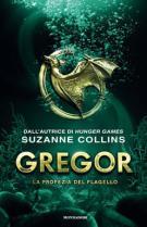Suzanne Collins - Gregor la profezia del flagello