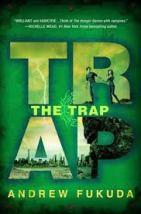 andrew fukuda - the trap