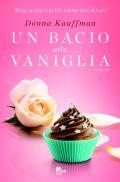 donna kauffman - un bacio alla vaniglia