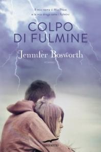 Giugno 2013: Colpo di fulmine di Jennifer Bosworth (Corbaccio)