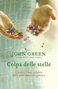 Colpa delle stelle di John Green (Rizzoli)