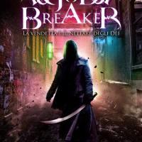 Giugno 2013: Godbreaker. La vendetta è il nettare degli dei (Salani)