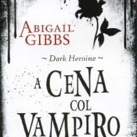 Recensione: A cena col vampiro di Abigail Gibbs (Fabbri)