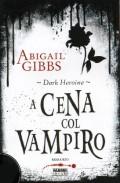 abigail gibbs - a cena con il vampiro
