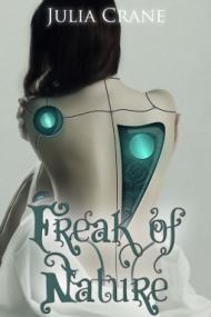 Freak of Nature - Julia Crane