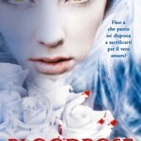 Settembre 2013: Bloodrose di Andrea Cremer (De Agostini)