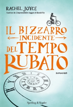 rachel joyce - il bizzarro incidente