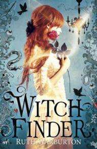 Ruth Warburton - Witch Finder - Franci