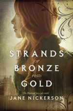 jane nickerson - strands of bronze and gold