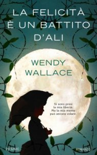 wendy wallace - la felicita