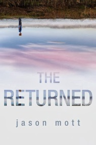 jason mott - the returned2