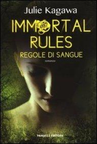 julie kagawa - immortal rules