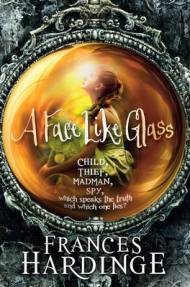 a fece like glass - frances hardinge