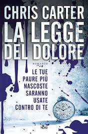 chris carter - la legge del dolore