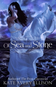 kate avery ellison - Of Sea and Stone