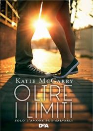 katie mcgarry - oltre i limiti