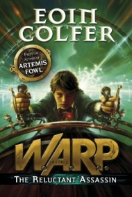 eoin colfer - warp the reluctant assassin