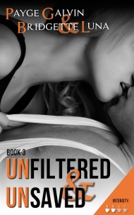 galvin luna - unfiltered and unsaved