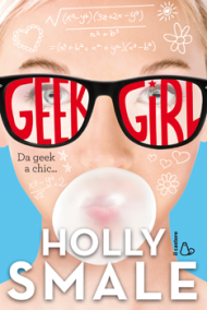 holly smale - geek girl