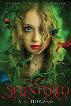 Splintered - A.G. Howard - Juliette Reader