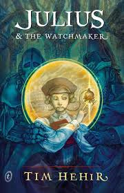 tim hehir - julius and the watchmaker