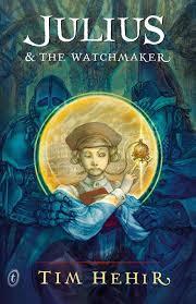 tim hehir - julius and the watchmaker
