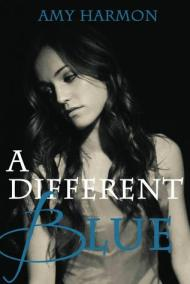 amy harmon - a different blue