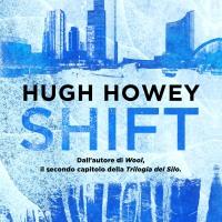 Aprile 2014: anteprima di Shift di Hugh Howey