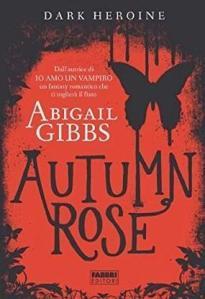 abigail gibbs - autumn rose ita