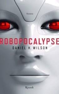 daniel wilson - robocalypse