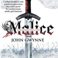 #WishingWell: Malice. La Guerra degli Dei di John Gwynne