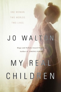 jo walton - my real children