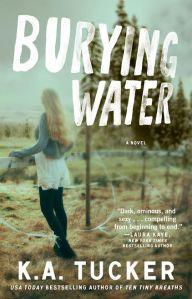 ka tucker - burying water