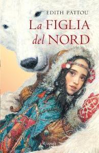 edith pattou - la figlia del nord