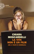 chiara moscardelli - la vita non è un film