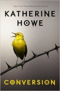 katherine howe - conversion