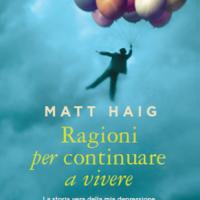 Novembre 2015: anteprima Ragioni per continuare a vivere di Matt Haig