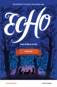 pam munoz ryan - echo