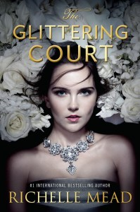 richelle mead - the glittering court