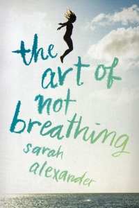 sarah alexander - art of not breathing