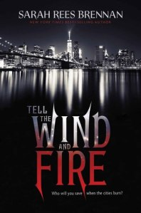 sarah rees brennan - tell the wind and fire