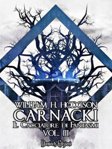 William H. Hodgson - Carnacki Il Cacciatore di Fantasmi Vol. III promo