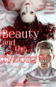 miriam ciraolo - beauty and the cyborg