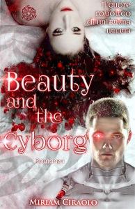 miriam ciraolo - beauty and the cyborg