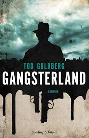 tod goldberg - gangsterland